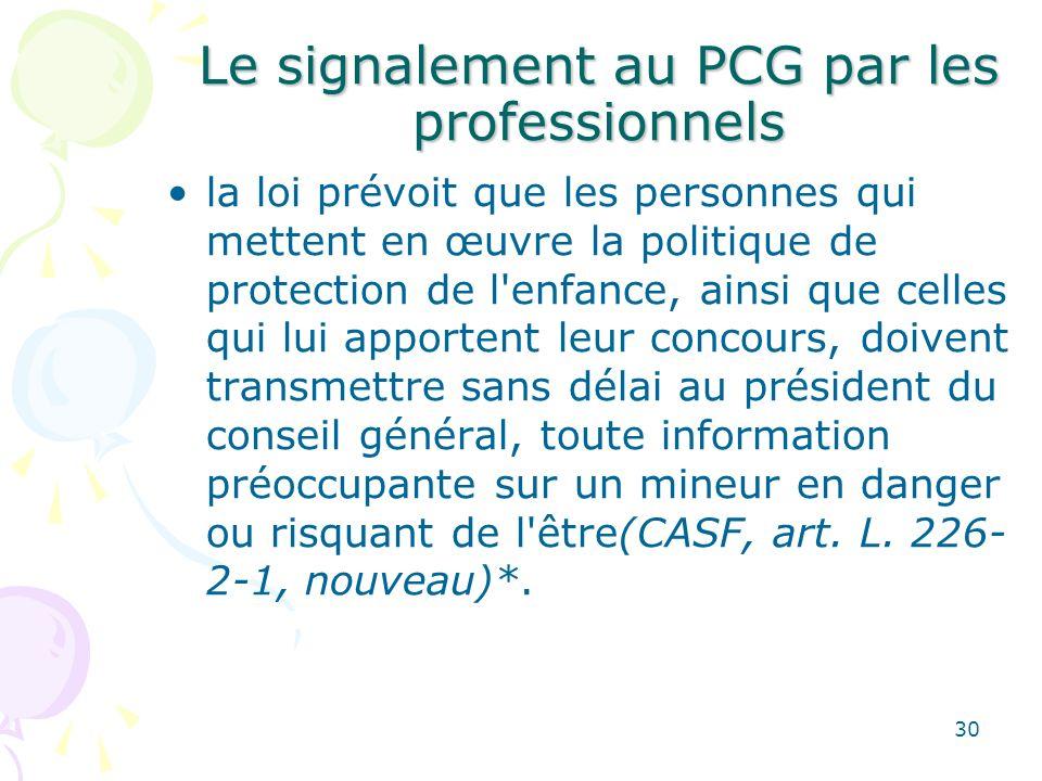 Le signalement au PCG par les professionnels