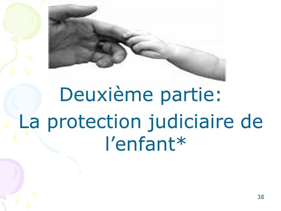 La protection judiciaire de l'enfant*