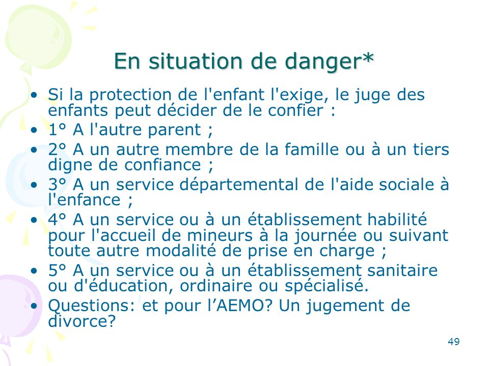 En situation de danger*