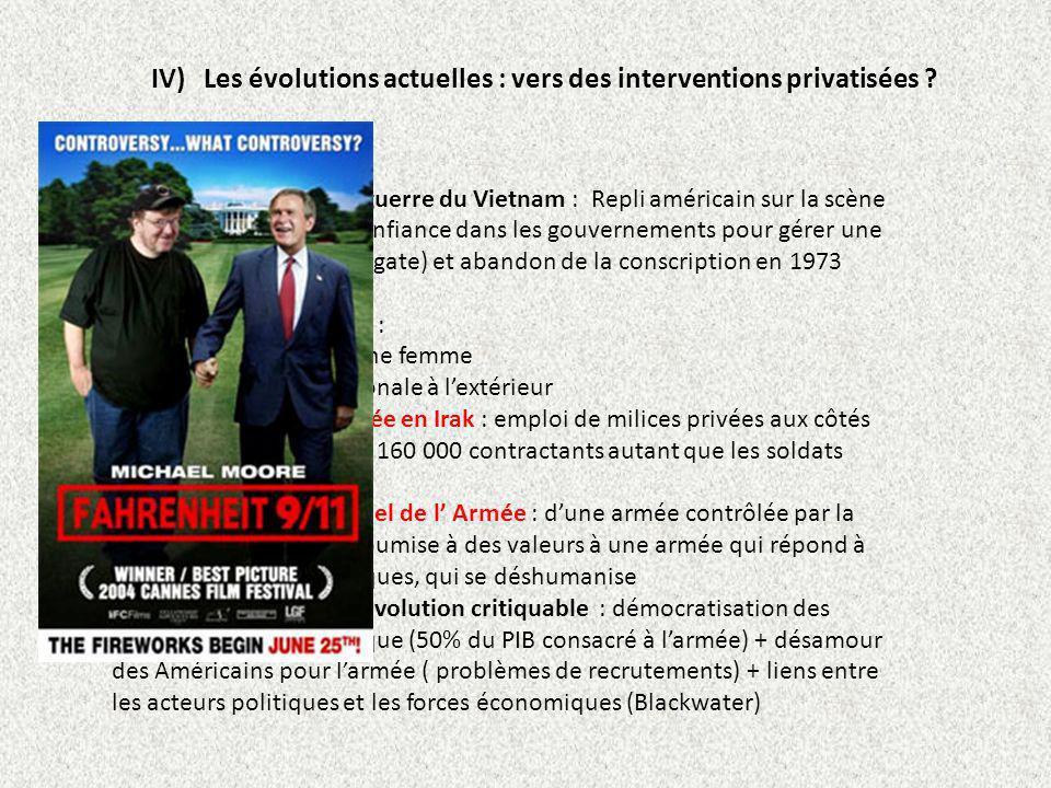 IV) Les évolutions actuelles : vers des interventions privatisées