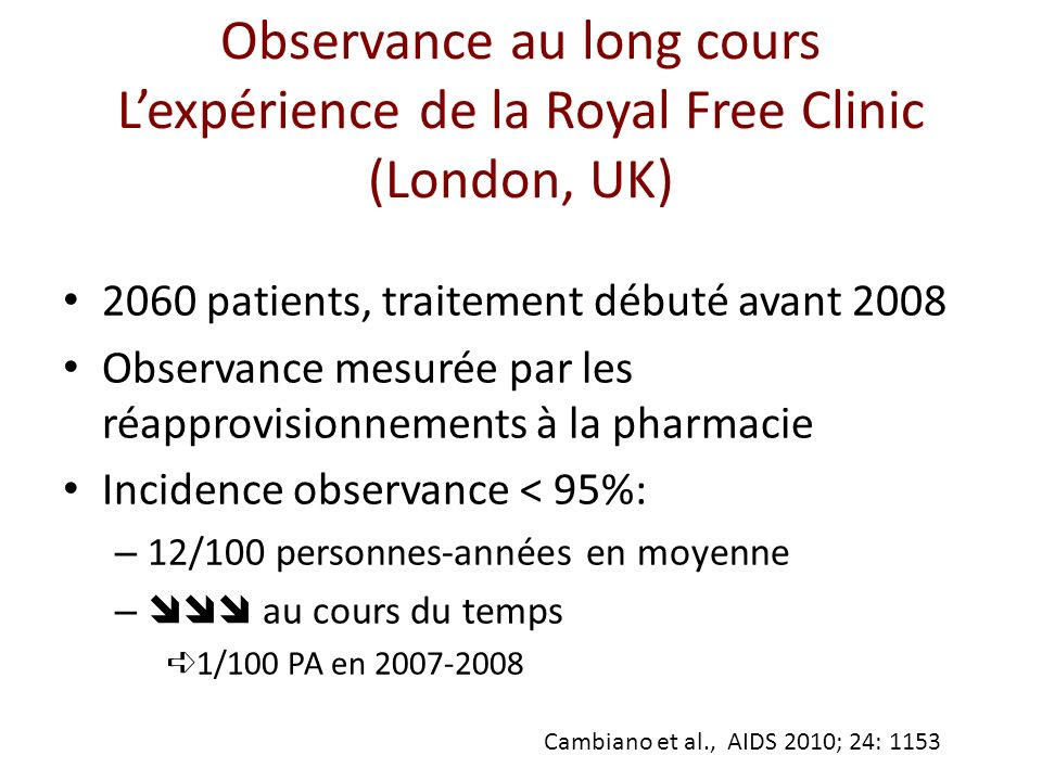 Observance au long cours L'expérience de la Royal Free Clinic (London, UK)