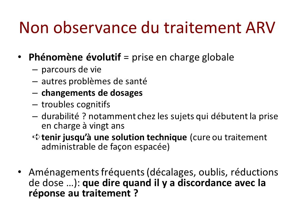 Non observance du traitement ARV