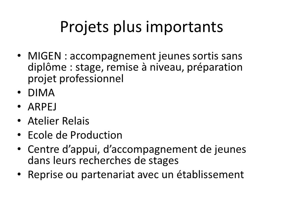 Projets plus importants