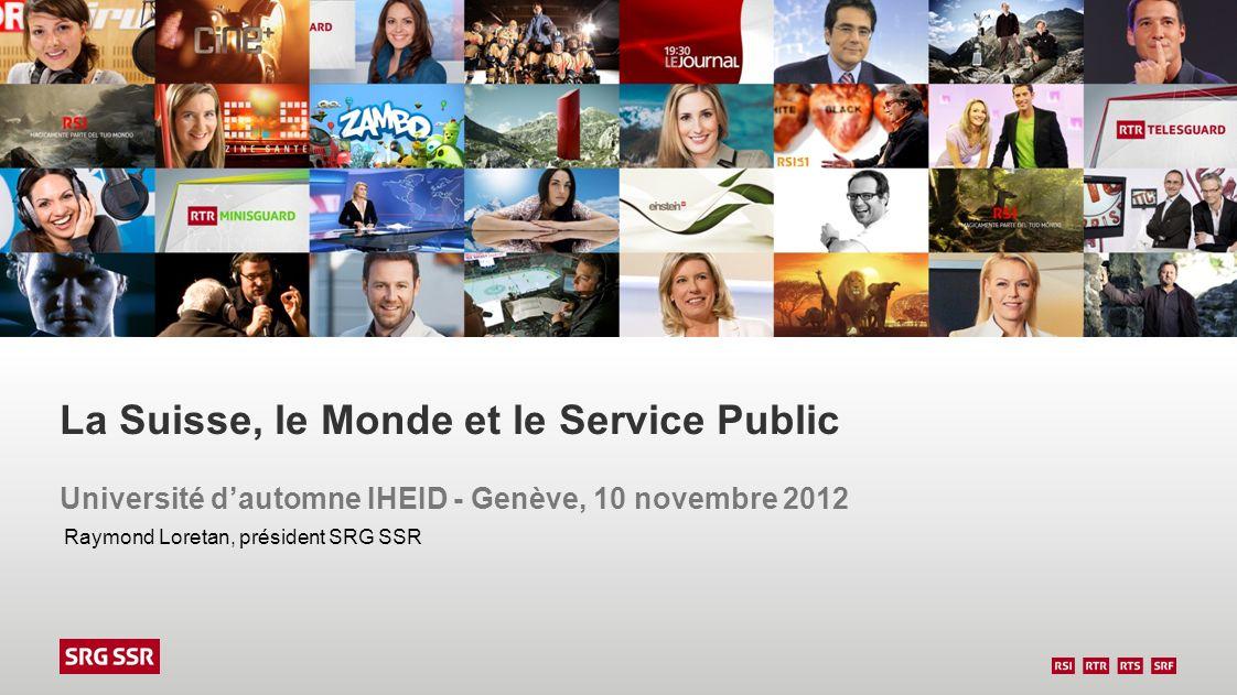 La Suisse, le Monde et le Service Public