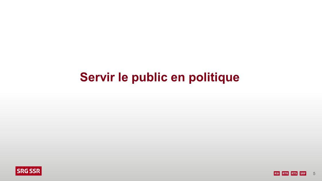 Servir le public en politique