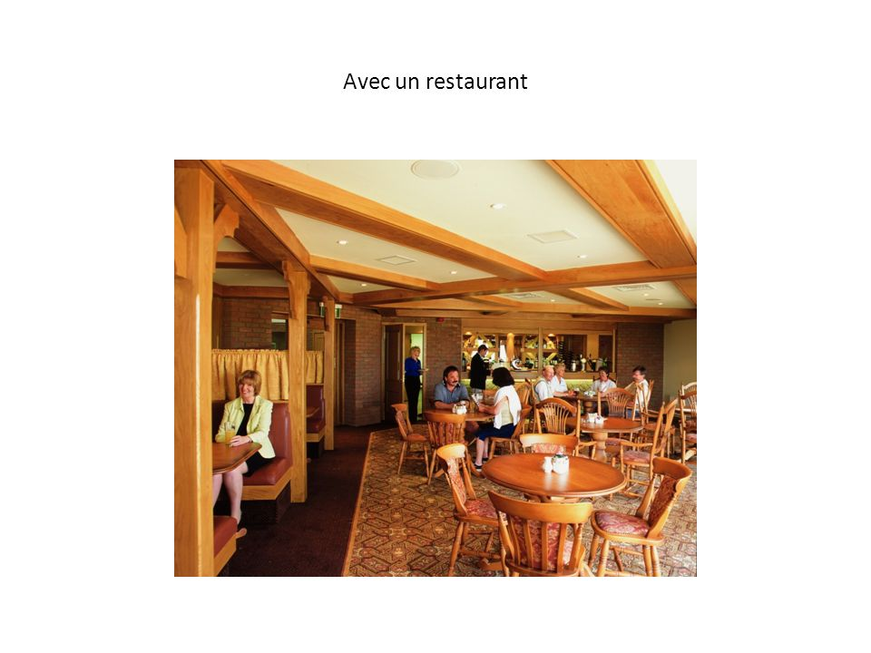 Avec un restaurant