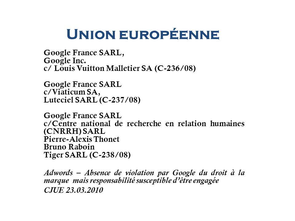 Union européenne Google France SARL, Google Inc.