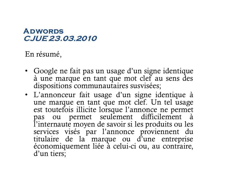 Adwords CJUE 23.03.2010 En résumé,