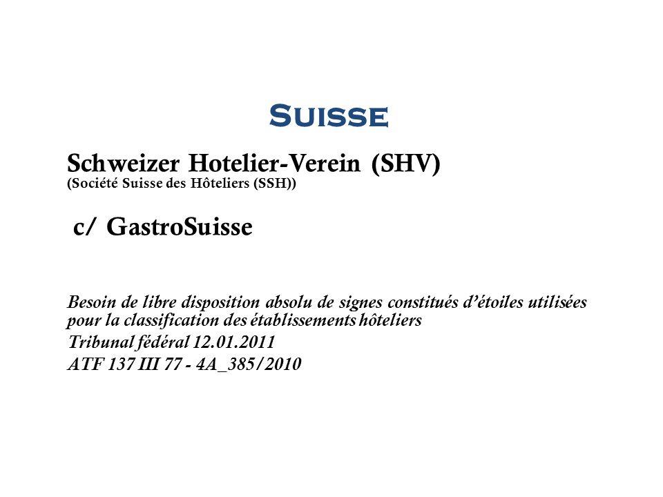 Suisse Schweizer Hotelier-Verein (SHV) c/ GastroSuisse