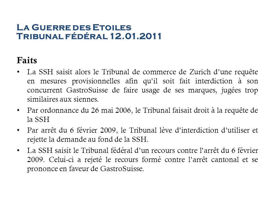 La Guerre des Etoiles Tribunal fédéral 12.01.2011