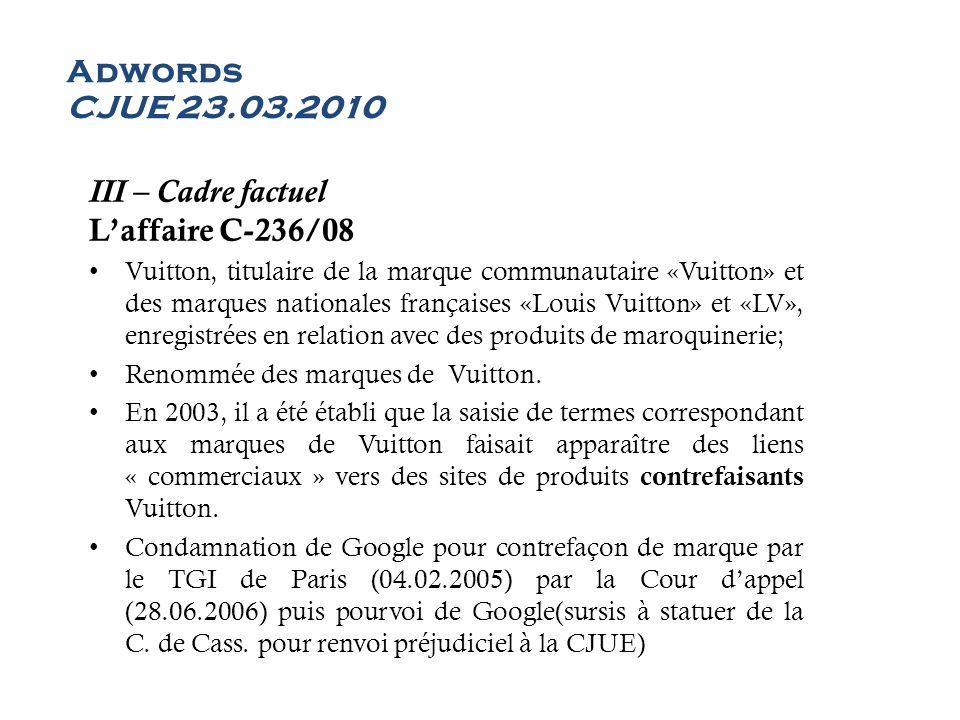 Adwords CJUE 23.03.2010 III – Cadre factuel L'affaire C-236/08