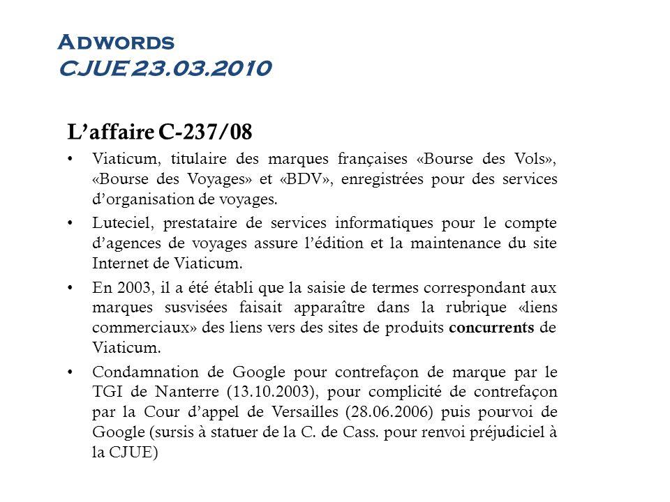 Adwords CJUE 23.03.2010 L'affaire C-237/08