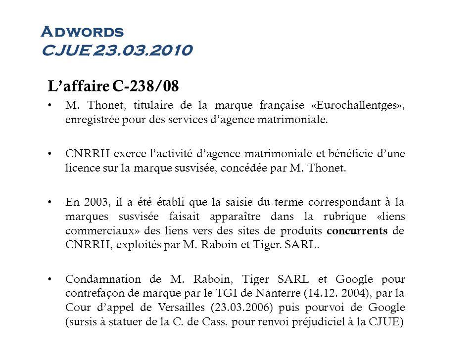 Adwords CJUE 23.03.2010 L'affaire C-238/08