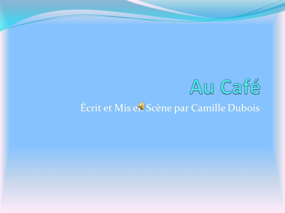 Écrit et Mis en Scène par Camille Dubois