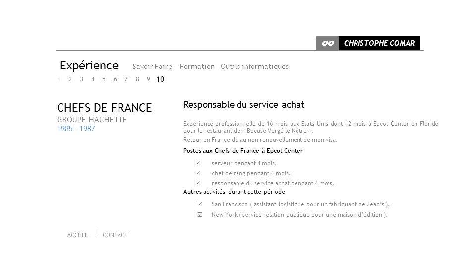 Expérience CHEFS DE FRANCE Responsable du service achat 10