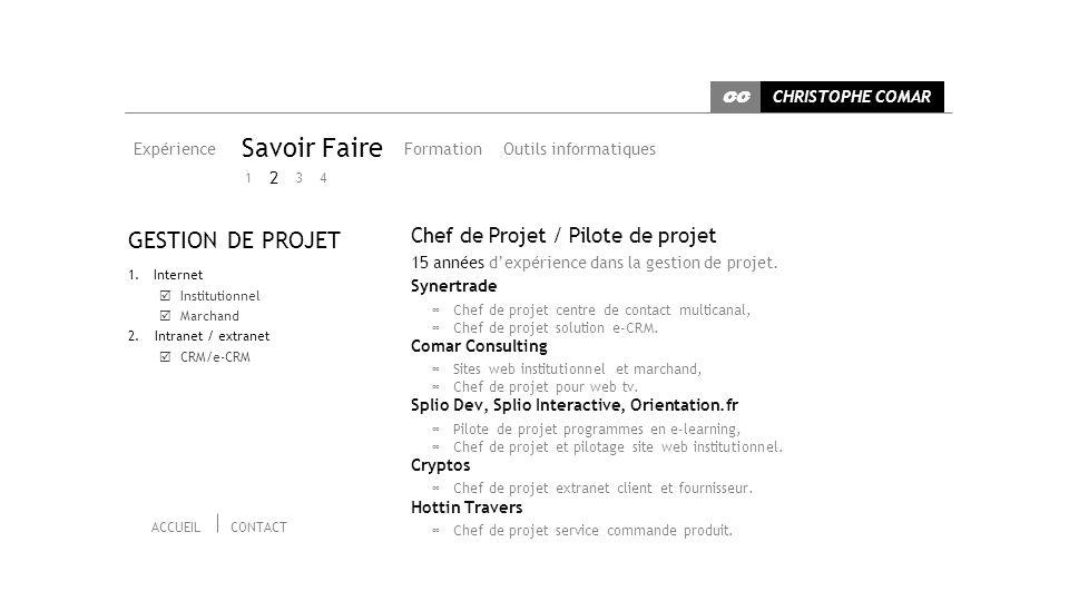 Savoir Faire GESTION DE PROJET Chef de Projet / Pilote de projet 2