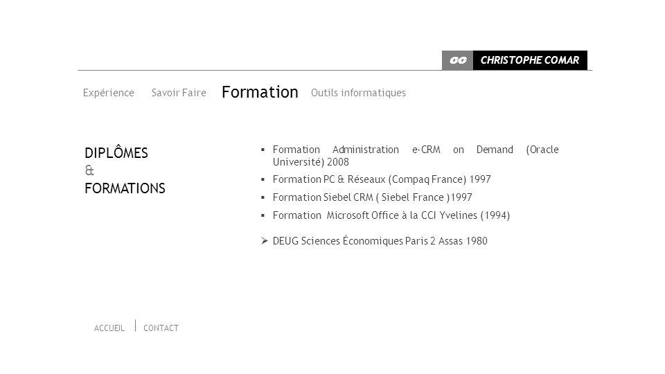 Formation DIPLÔMES & FORMATIONS CHRISTOPHE COMAR CC Expérience