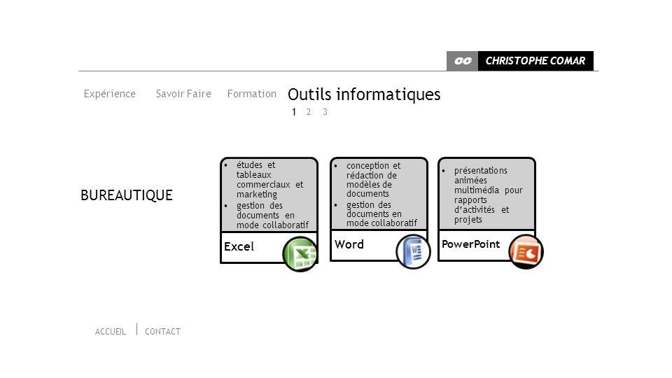Outils informatiques BUREAUTIQUE Word Excel 1 PowerPoint