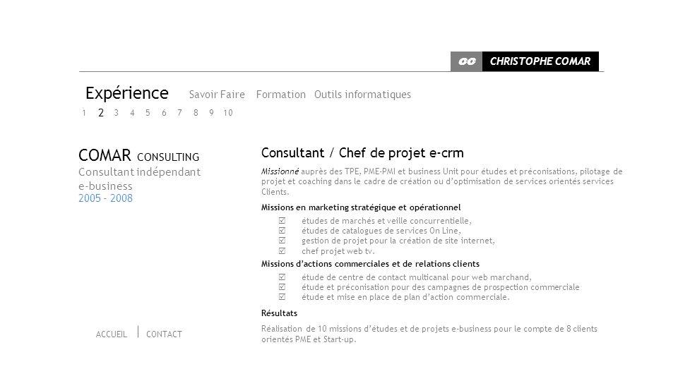 Expérience COMAR CONSULTING Consultant / Chef de projet e-crm 2
