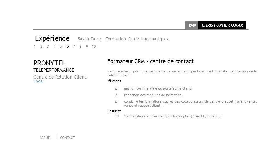 Expérience PRONYTEL Formateur CRM - centre de contact 6