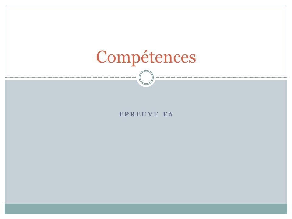 Compétences Epreuve E6