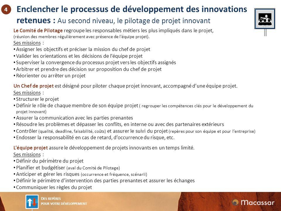 Enclencher le processus de développement des innovations retenues : Au second niveau, le pilotage de projet innovant