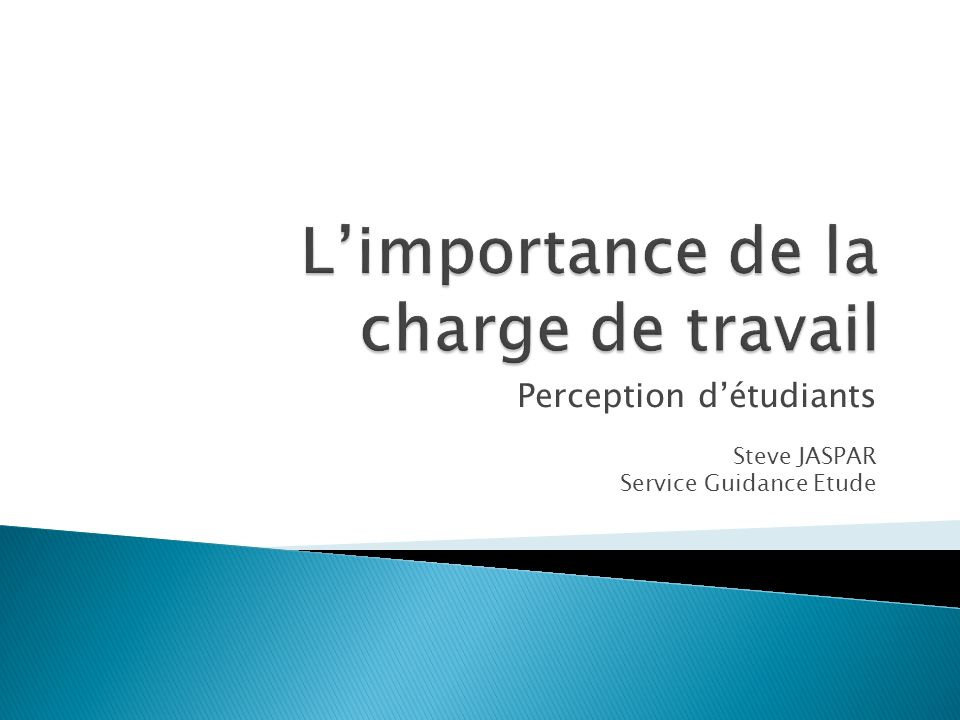 L'importance de la charge de travail