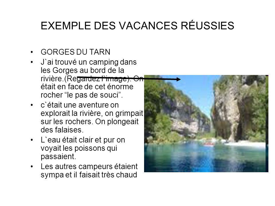 EXEMPLE DES VACANCES RÉUSSIES