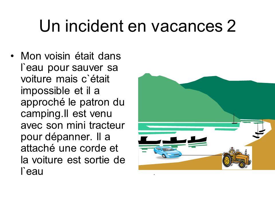 Un incident en vacances 2