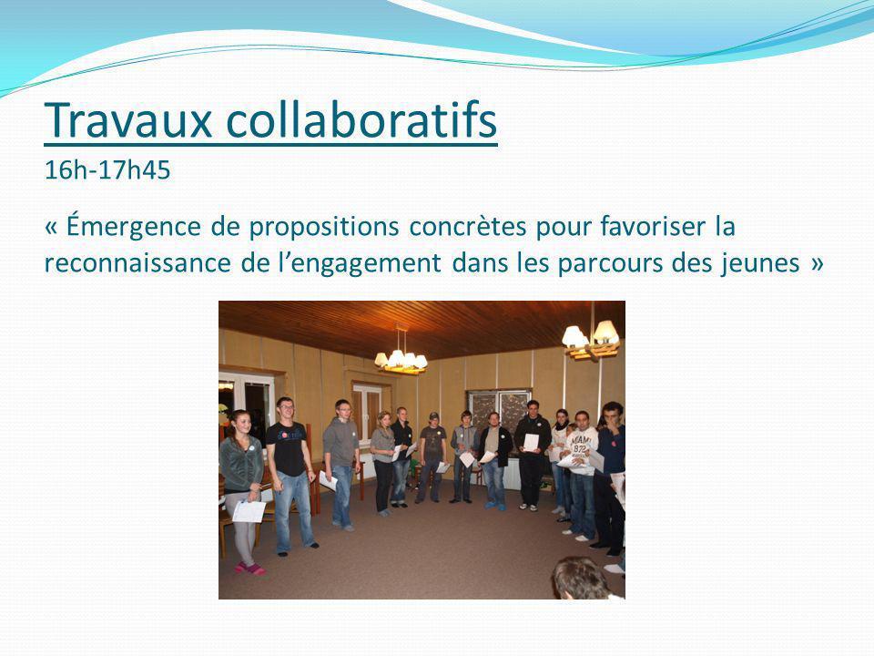 Travaux collaboratifs 16h-17h45 « Émergence de propositions concrètes pour favoriser la reconnaissance de l'engagement dans les parcours des jeunes »