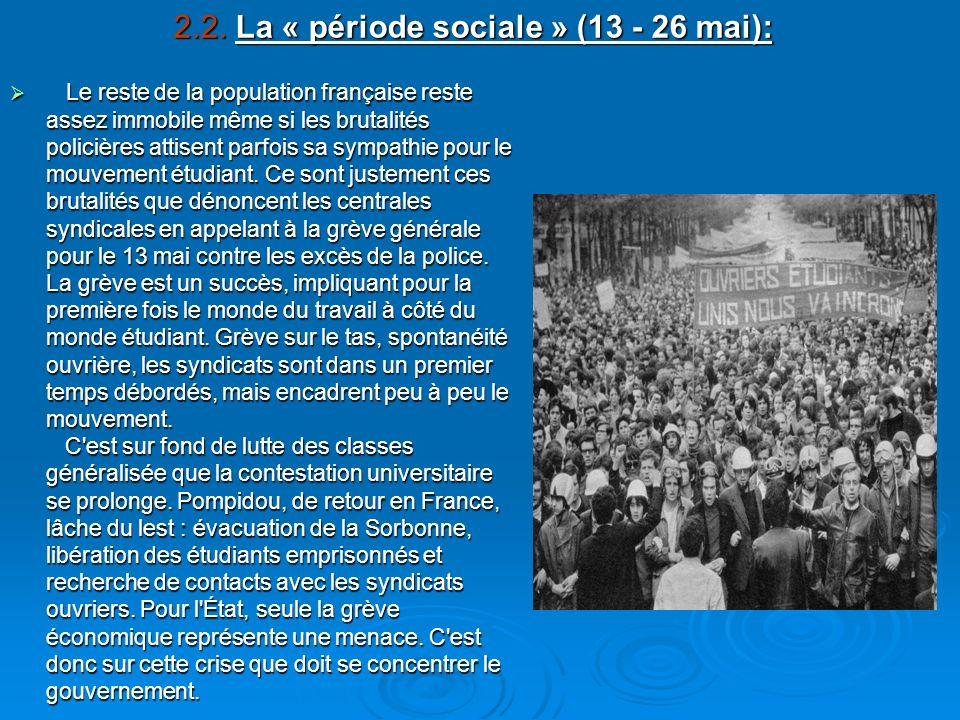 2.2. La « période sociale » (13 - 26 mai):