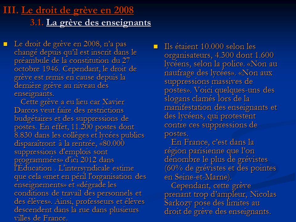 III. Le droit de grève en 2008 3.1. La grève des enseignants