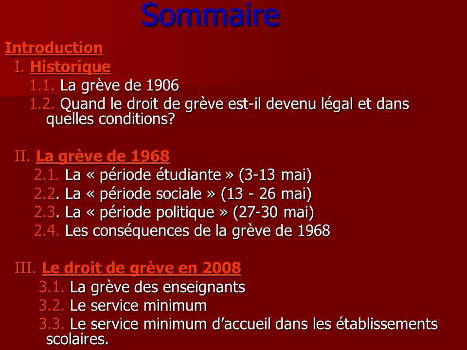 Sommaire Introduction I. Historique 1.1. La grève de 1906