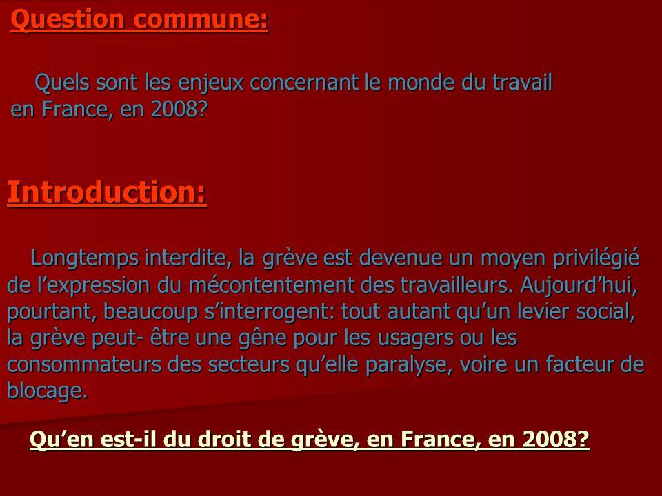Question commune: Quels sont les enjeux concernant le monde du travail en France, en 2008