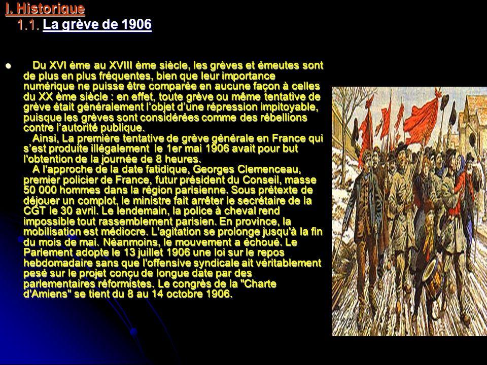 I. Historique 1.1. La grève de 1906
