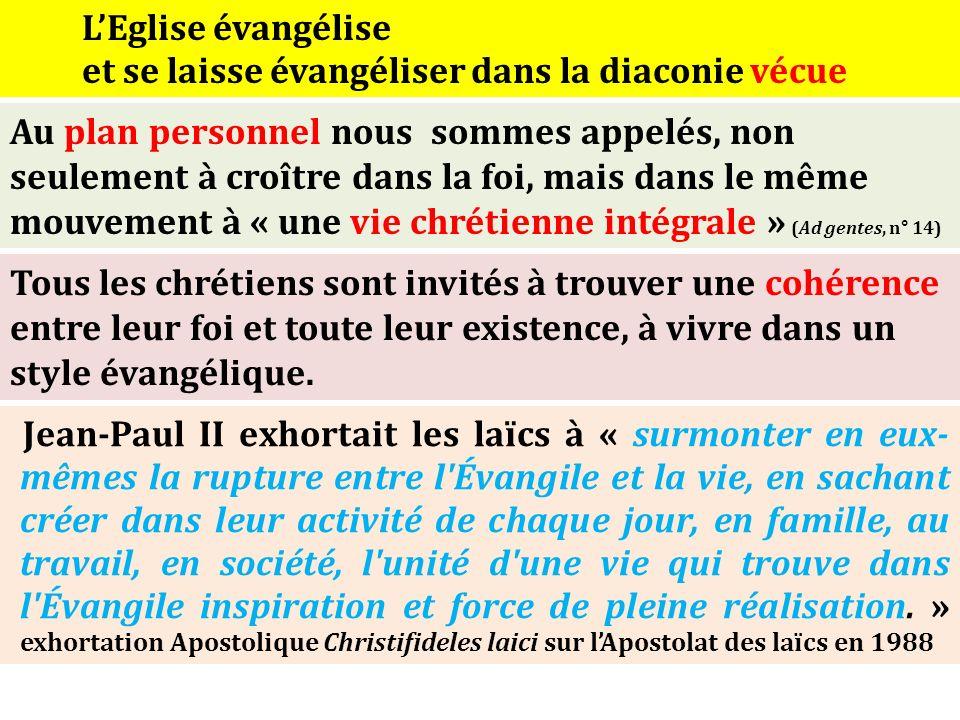 L'Eglise évangélise et se laisse évangéliser dans la diaconie vécue