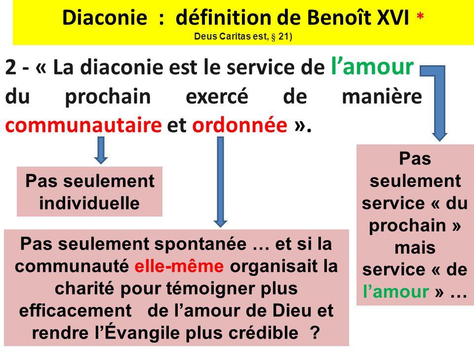 Diaconie : définition de Benoît XVI *