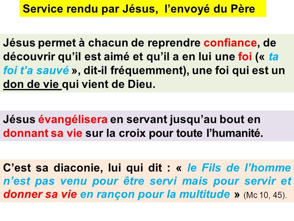 Service rendu par Jésus, l'envoyé du Père