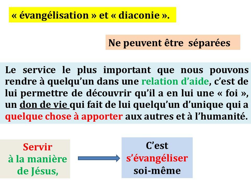 C'est s'évangéliser soi-même Servir à la manière de Jésus,