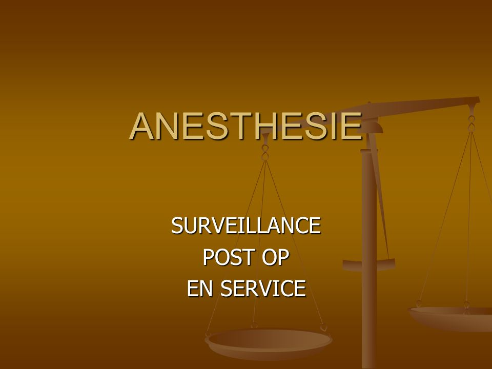 SURVEILLANCE POST OP EN SERVICE