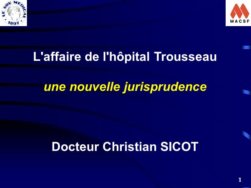 L affaire de l hôpital Trousseau une nouvelle jurisprudence