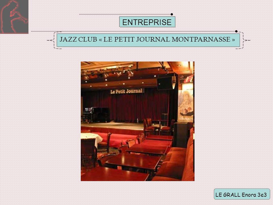 ENTREPRISE JAZZ CLUB « LE PETIT JOURNAL MONTPARNASSE »