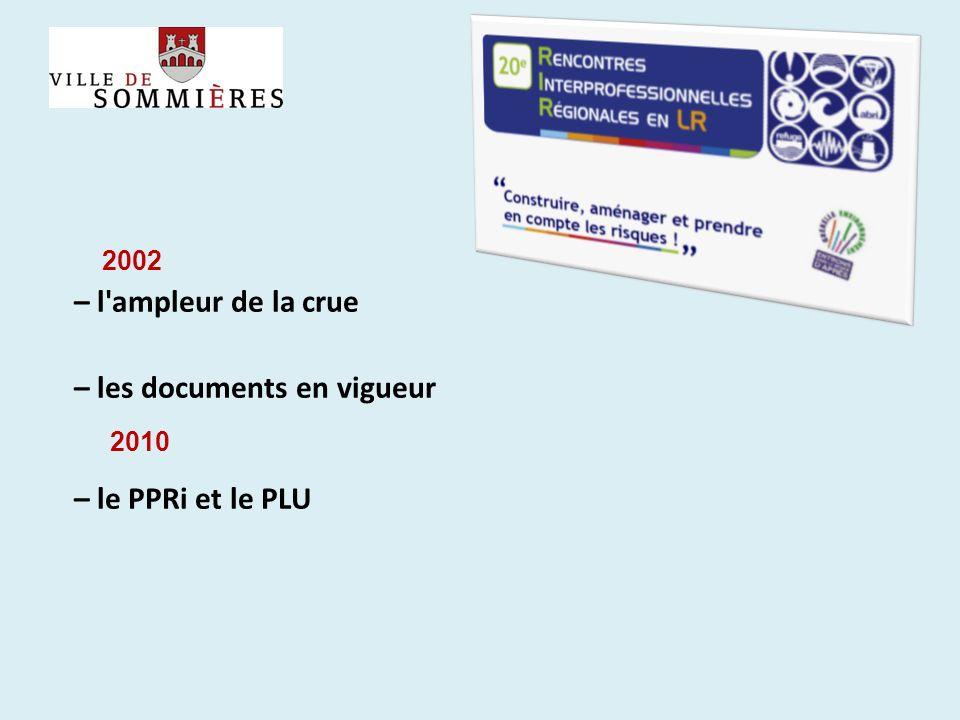 – les documents en vigueur – le PPRi et le PLU