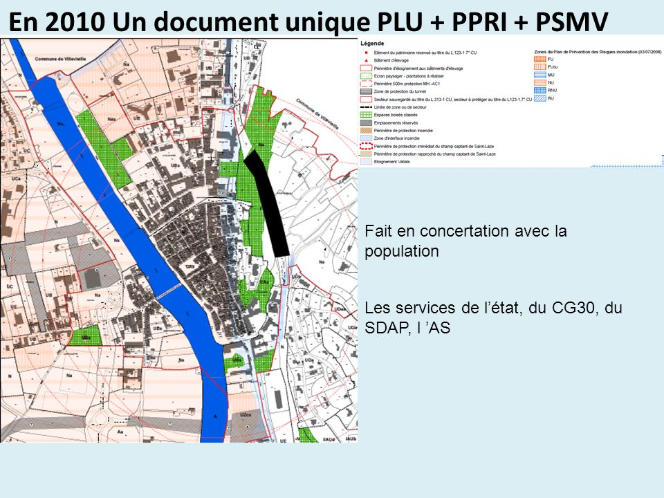 En 2010 Un document unique PLU + PPRI + PSMV