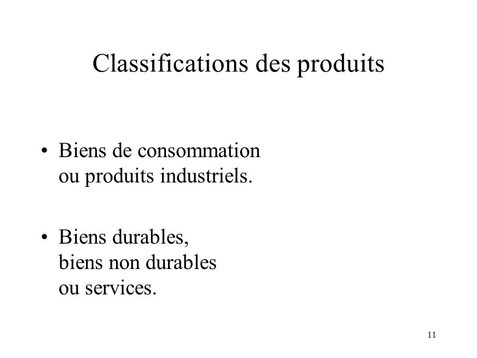 Classifications des produits