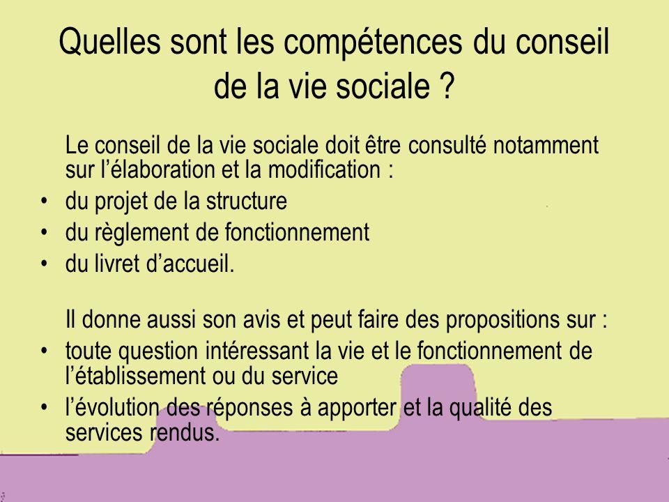 Quelles sont les compétences du conseil de la vie sociale