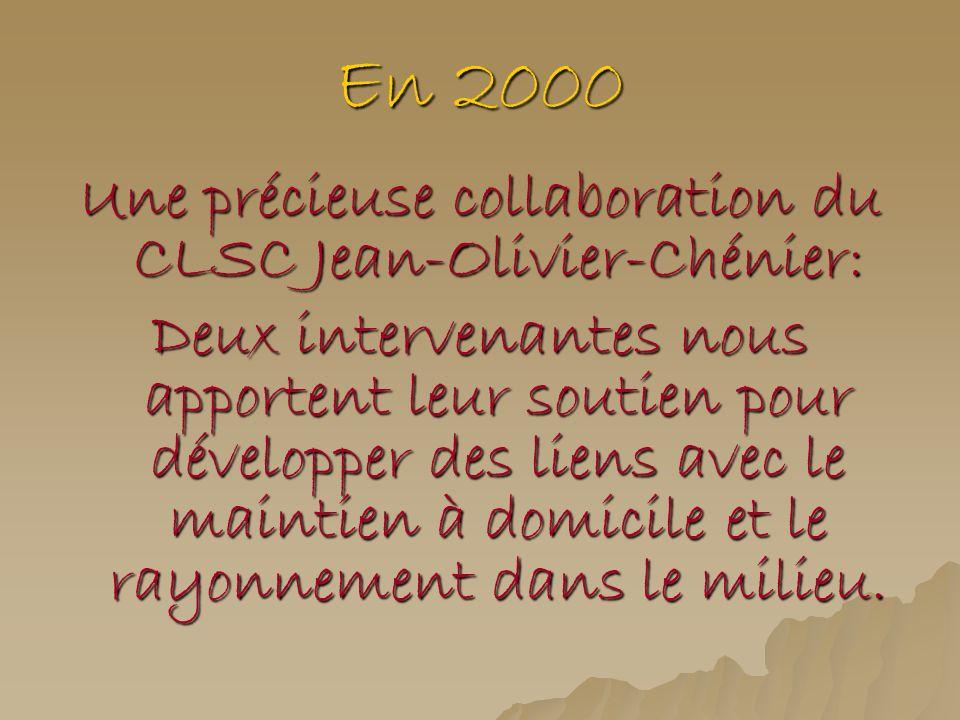 Une précieuse collaboration du CLSC Jean-Olivier-Chénier: