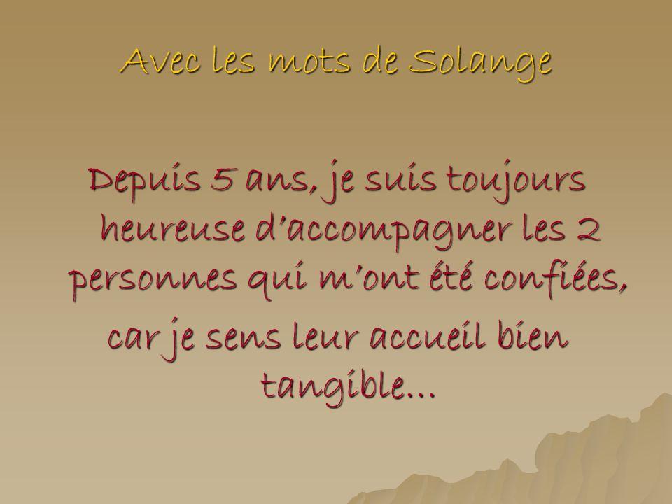 Avec les mots de Solange