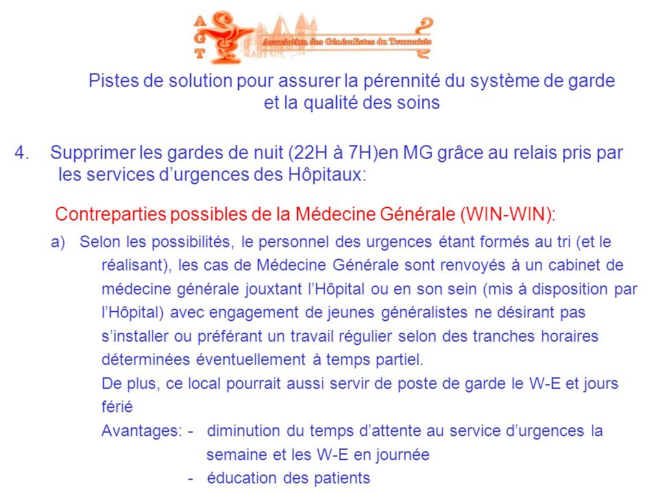 Contreparties possibles de la Médecine Générale (WIN-WIN):