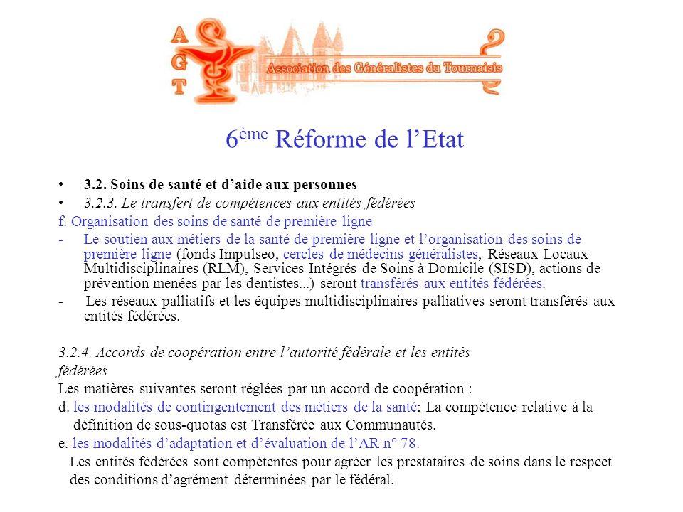 6ème Réforme de l'Etat 3.2. Soins de santé et d'aide aux personnes